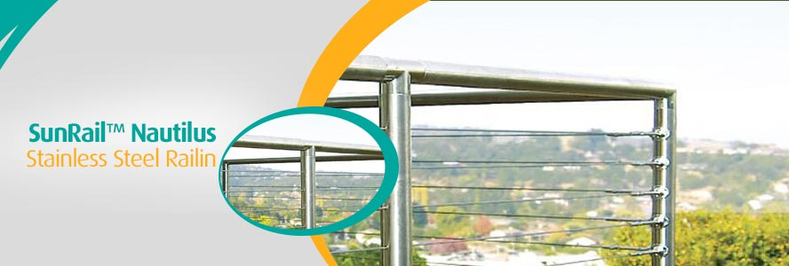 SunRail™ Nautilus - Stainless Steel Railing With Cable Infill Option